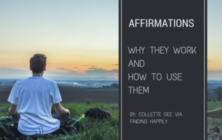 Affirmations Why They Work And How to Use Them