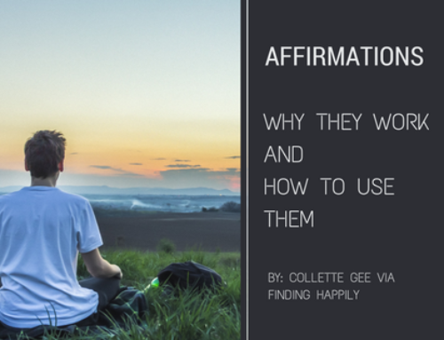Affirmations, Why They Work, And How to Use Them