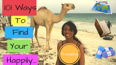 How to Find Your Happily Through Traveling