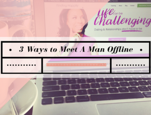 3 Ways to Meet a Man Offline