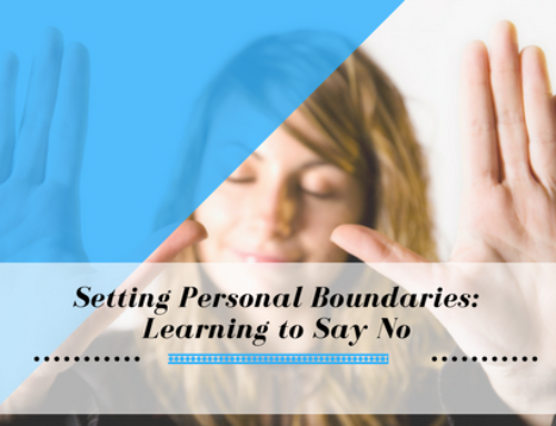 Setting Personal Boundaries: Learning to Say No