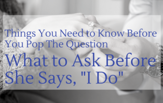 What to Ask Before You Say I Do