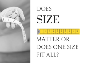 Does Size Matter Or Does One Size Fit All