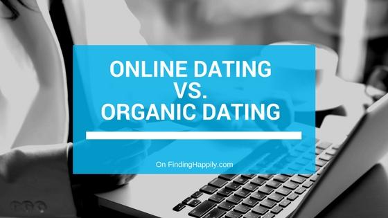 organic dating