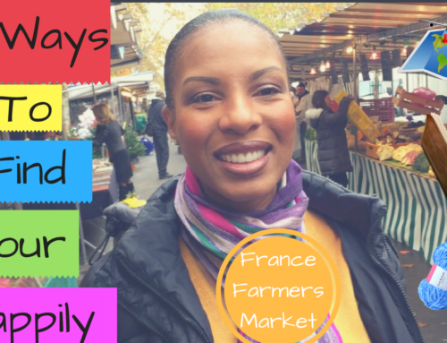 Video 8: How to Find Your Happily At The Farmers Market