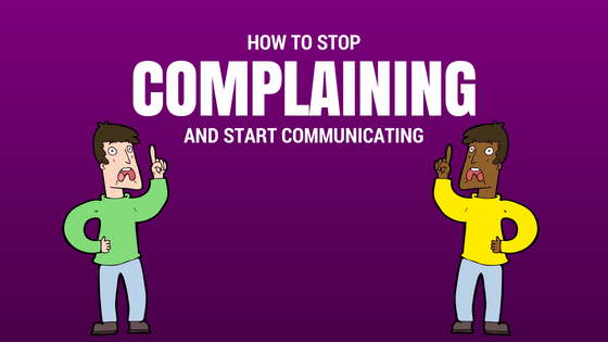 stop complaining in 3 easy steps