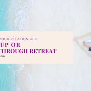 Breakup or Breakthrough Retreat Product