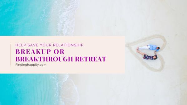Breakup or Breakthrough Retreat Product